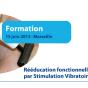 Formation : Rééducation fonctionnelle en neurologie par stimulation vibratoire transcutanée – 15 juin 2013, Marseille